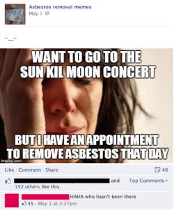 LOL FWP asbestos asbestos removal memes new favorite things portportport •