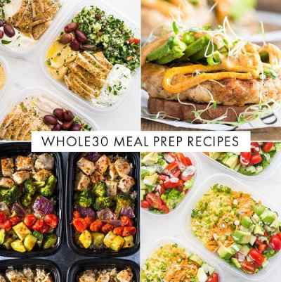 35 Whole30 Meal Prep Recipes (Whole Breakfasts, Whole30 Lunches)