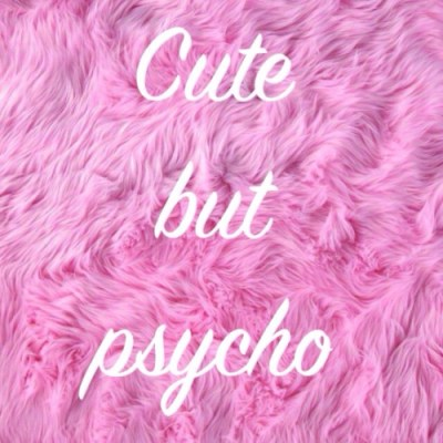 cute but psycho on Tumblr