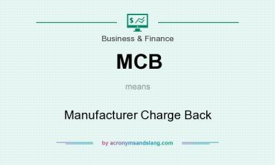 MCB - Manufacturer Charge Back in Business & Finance by ...