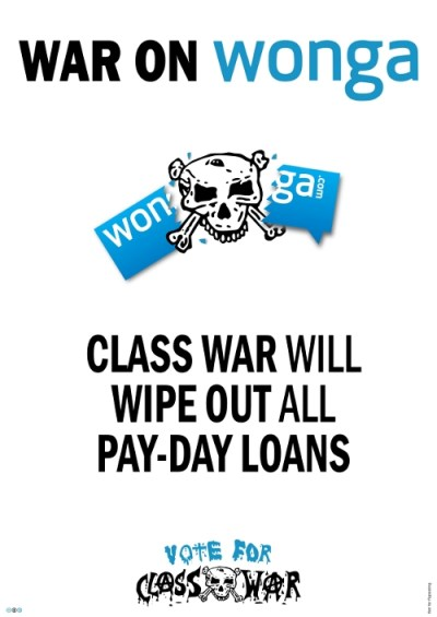 WAR ON WONGA! Class War to scrap pay-day loan repayments. #VoteForClassWar | AMP