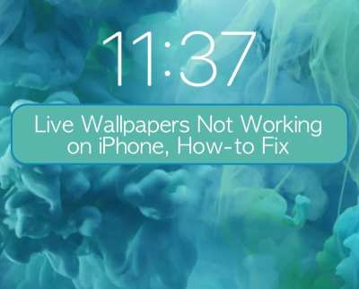 Live Wallpapers Not Working on iPhone, How-to Fix - AppleToolBox