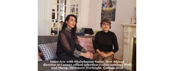 Cannes 2016: Directors Fortnight Shahrbanoo Sadat and Wolf and Sheep (video to come)