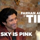 Farhan Akhtar talks to acv about 'The Sky is Pink' film at TIFF, says it is an important film for him…