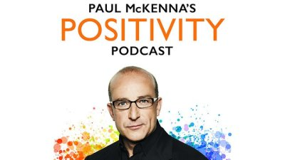 Paul McKenna podcast: The Positivity Podcast will help you ...