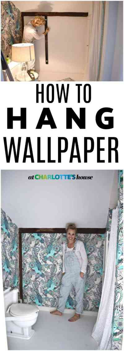 How to Hang Wallpaper- One Room Challenge Week 3 - At Charlotte's House