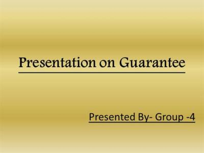 Meaning of Guarantee |authorSTREAM