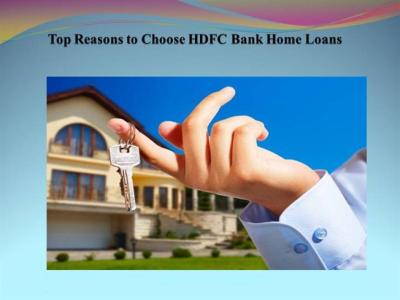 Top Reasons to Choose HDFC Bank Home Loans |authorSTREAM