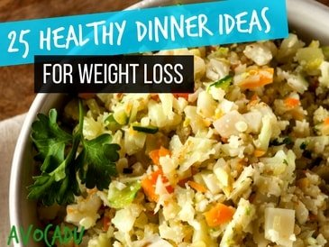 25 Healthy Dinner Ideas for Weight Loss - 15 Minutes or Less! - Avocadu