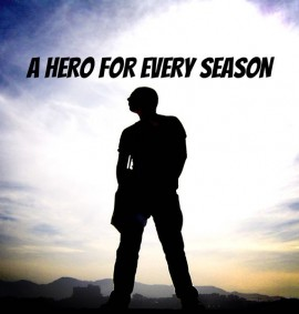 Hero For Every Season