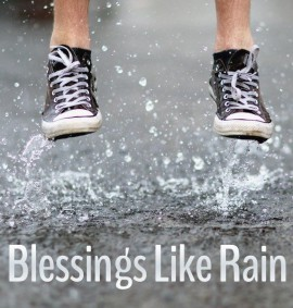 Blessings Like Rain