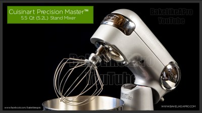 CUISINART PRECISION MASTER STAND MIXER REVIEW | BakeLikeAPro – Your Recipe Source