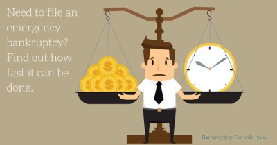 Need To File Bankruptcy Quickly? How Fast Can It Be Filed? - Bankruptcy Canada