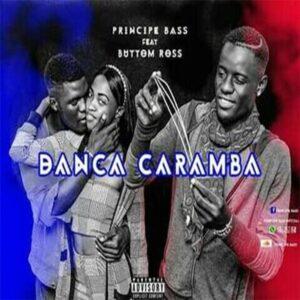 Príncipe Bass - Dança Caramba (feat. Button)