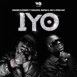 Diamond Platnumz - IYO (feat. Focalistic, Mapara A Jazz & Ntosh Gazi)