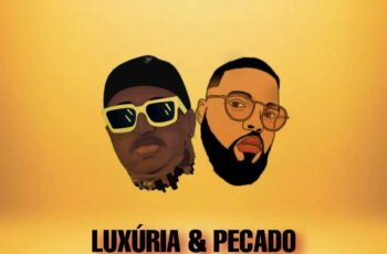 Deksz James & LipeSky - Luxúria & Pecado