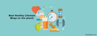 Top 100 Healthy Lifestyle Blogs And Websites on the Web