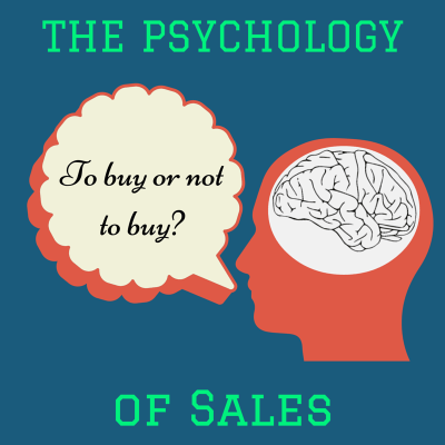 The Psychology of Sales: 5 Mind Tricks That Will Help Boost Your Sales