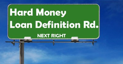 What Is A Hard Money Loan? Definition - Brad Loans by eMortgage