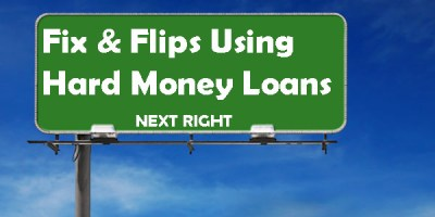 How To Use Hard Money For Fix and Flips - Brad Loans