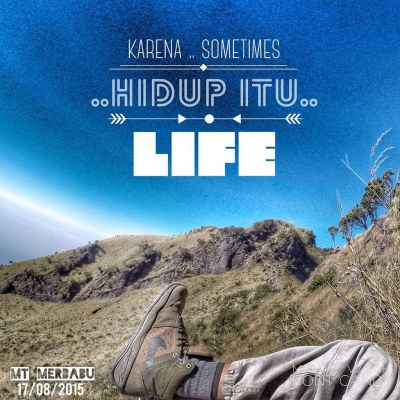 karena.. sometimes hidup itu life #quote #quoteoftheday #m ...