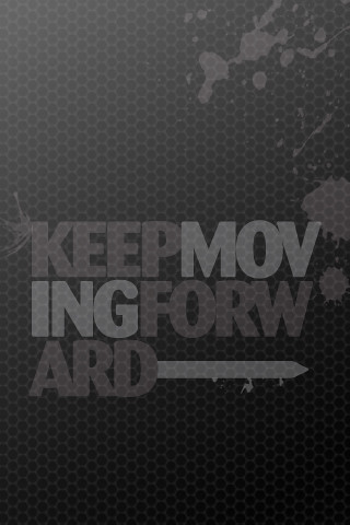 Keep Moving Forward iPhone Wallpaper | This is a cool iPhone… | Flickr