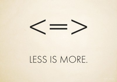less is more   wallpaper / poster, Inspired by the
