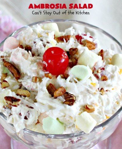 Ambrosia Salad - Can't Stay Out of the Kitchen