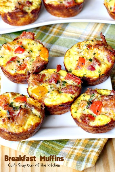 Breakfast Muffins - Can't Stay Out of the Kitchen