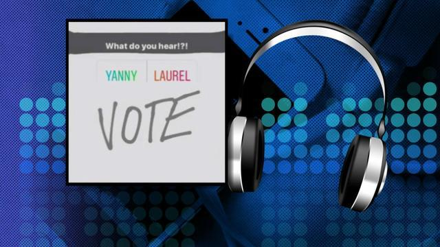 Yanny or Laurel debate  Do you hear Laurel or Yanny in the audio     Yanny or Laurel debate  Do you hear Laurel or Yanny in the audio clip  And  what s the explanation    CBS News