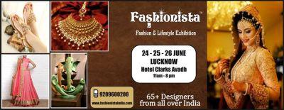 Fashionista Fashion & Lifestyle Exhibition at LUCKNOW ...