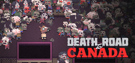 Death Road to Canada on Steam