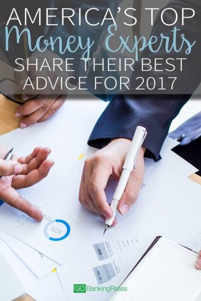 America's Top Money Experts Share Their Best Advice for 2017 | GOBankingRates