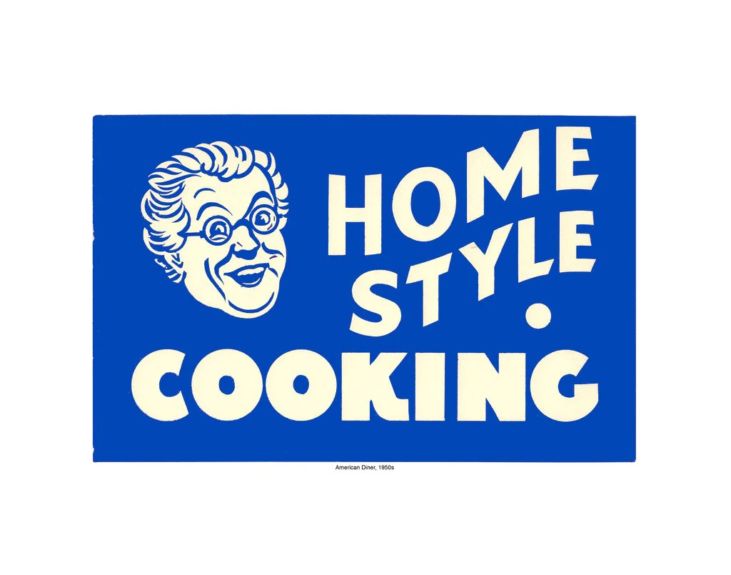 Homestyle Cooking, Cool Culinaria Vintage Diner Signs ...