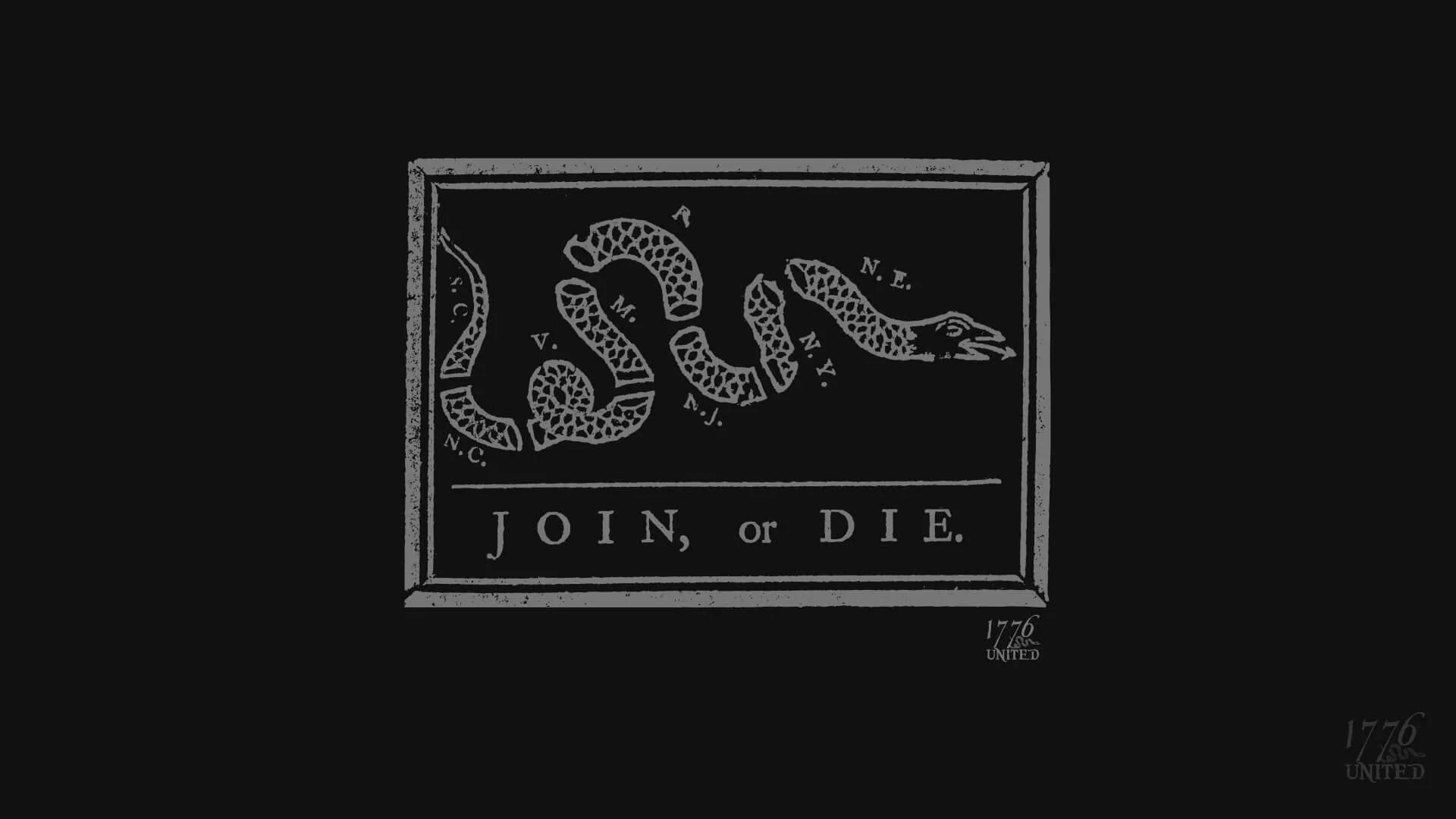 Join Or Die Wallpaper