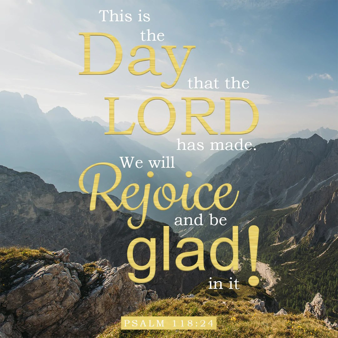 Psalm 118:24 This is the Day the Lord Has Made - Free Art Downloads – Bible Verses To Go