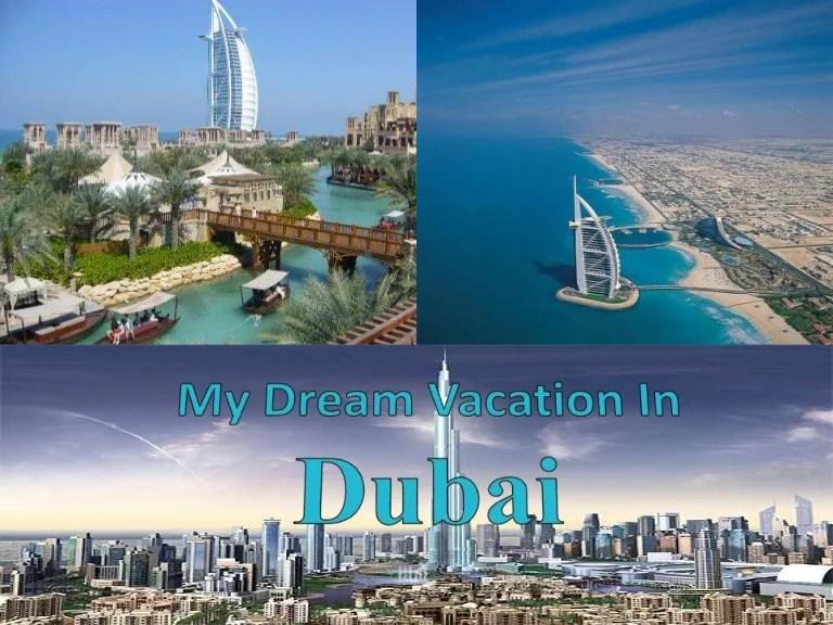 My dream vacation in dubai