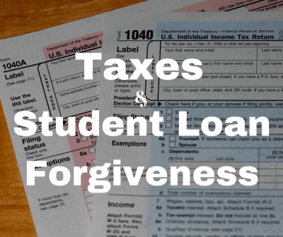 Taxes And Student Loan Forgiveness