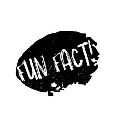 Interesting   Facts Vector Images  94  Fun fact rubber stamp vector