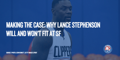 Making The Case: Why Lance Stephenson Will and Won't Fit at SF - Clips Nation