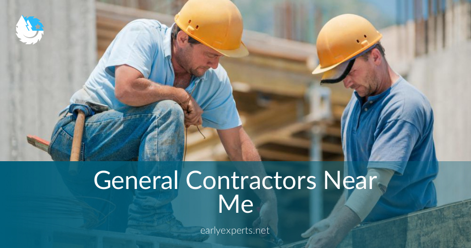 General Contractors Near Me - Checklist & Price Quotes in 2018
