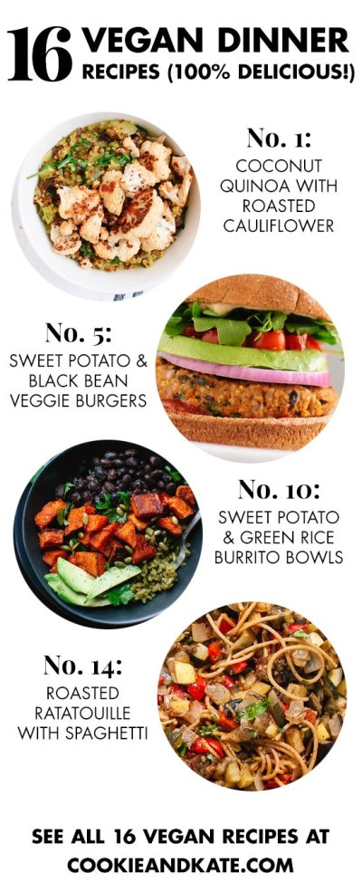 16 Delicious Vegan Dinner Recipes - Cookie and Kate