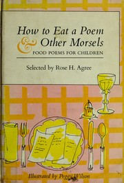 How to eat a poem & other morsels: food poems for children (1967 edition) | Open Library