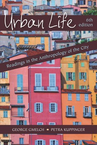 Urban Life: Readings in the Anthropology of the City 6th ...