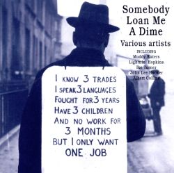 Somebody Loan Me a Dime - Various Artists | Songs, Reviews, Credits | AllMusic