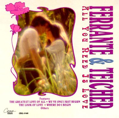 All You Need Is Love - Ferrante & Teicher | Songs, Reviews, Credits | AllMusic