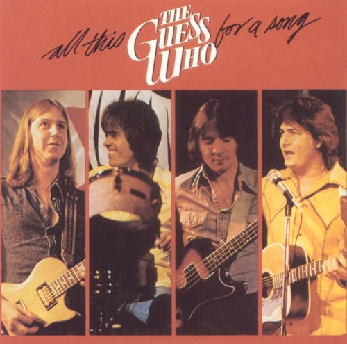 All This for a Song - The Guess Who | Songs, Reviews, Credits | AllMusic