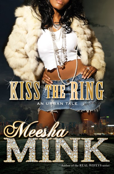 Kiss the Ring | Book by Meesha Mink | Official Publisher Page | Simon & Schuster AU