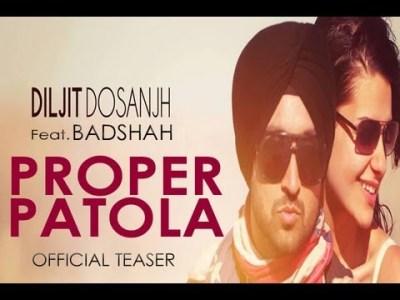 Diljit Dosanjh - Proper Patola Feat. Badshah - Desi Hip Hop