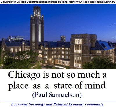 Paul Samuelson: Chicago is not so much a place as a state of mind   Economic Sociology and ...